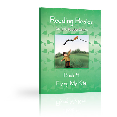 Reading Basics Book 4, Flying My kite