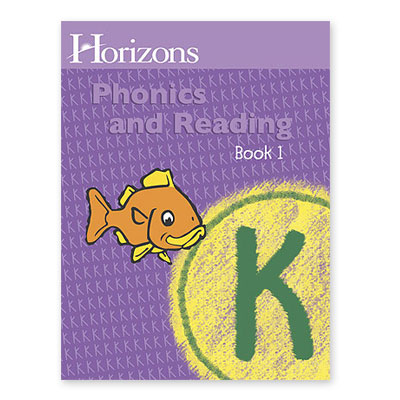 Horizons Kindergarten Phonics & Reading Bk 1
