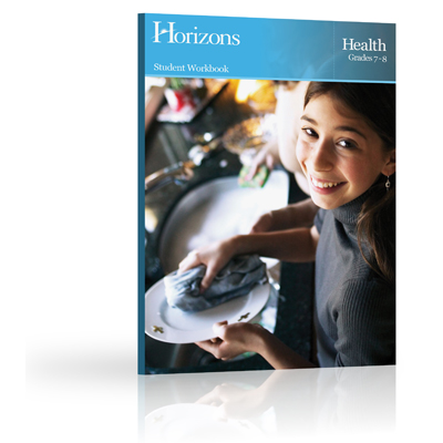 Horizons Health 7th - 8th Grade Workbook