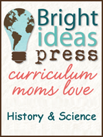 Homeschool Curriculum - Bright Ideas - History & Science