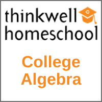 Thinkwell College Algebra