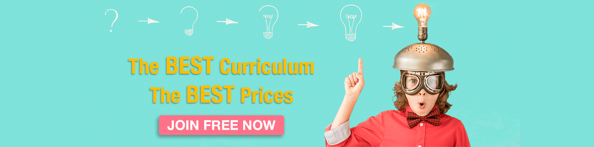 The best curriculum, the best prices!